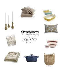 wedding registery ideas what to include on your wedding registry with crate barrel