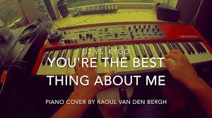 The Best Sheets You U0027re The Best Thing About Me U2 Vs Kygo Piano Cover