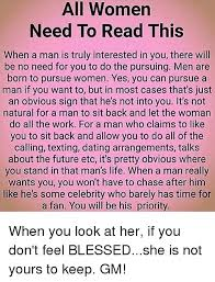 all women need to read this when a man is truly interested in you