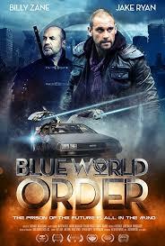 film blue world world order 2017