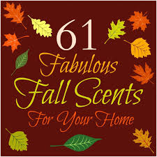 Fall Scents 61 Fabulous Fall Scents For Your Home Sincerely Mindy