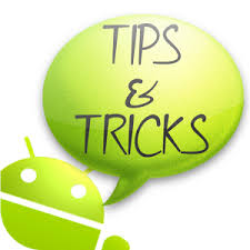 android tricks tips tricks for android android apps on play