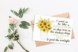 inspirational quote sunflower printable card printable cards