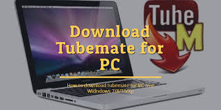download youtube software for pc download tubemate for pc free windows 7 8 8 1 xp 10
