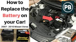 old nissan versa how to replace the battery on your car nissan versa edition