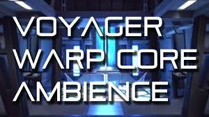 star trek voyager engineering warp core ambience wear headphones
