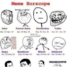 Meme Zodiac Signs - meme zodiac signs by recyclebin meme center