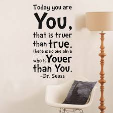 dr seuss inspiration quote today you are you letters wall sticker