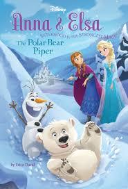 reviews frozen anna u0026 elsa the polar bear piper disney chapter