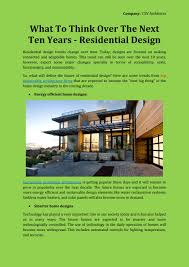 what to think over the next ten years residential design by csv