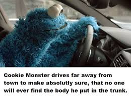 Cookie Monster Meme - cookie monster gets away with murder bertstrips know your meme