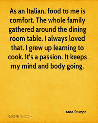 Dining Room Quotes Anna Stumpo Quotes Quotehd