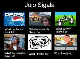 What Society Thinks I Do Meme - what society thinks i do meme by jojoweasley on deviantart