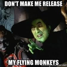 Flying Monkeys Meme - wicked witch flying monkey meme generator