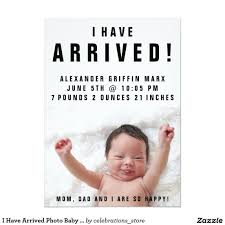 birth announcements i arrived photo baby birth announcements adorable i