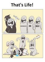 Ooo Meme - that s life responsibilities job bills 00 job ooo bills ilities