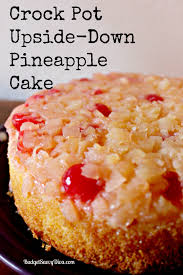 crock pot upside u2013 down pineapple cake recipe budget savvy diva