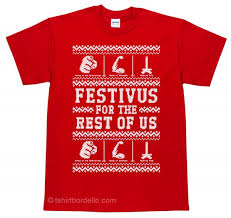 festivus sweater t shirt