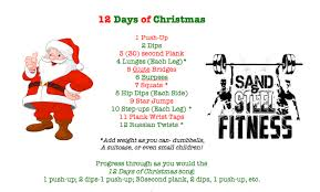 12 days of christmas workout sand u0026 steel fitness personal training