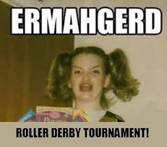 Roller Derby Meme - august 31 september 2 san diego roller dolls tournament labor