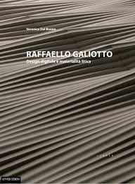 raffaello galiotto digital design and materiality