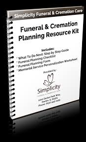 funeral planning checklist simple plan cremation simplicity cremation care