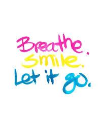 let it go breathe smile let it go free printable planners bullet
