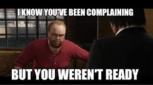 Shots Fired Meme - lester to the people complaining about gta v heists shots fired