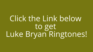 ringtones for android get luke bryan ringtones for android and iphone