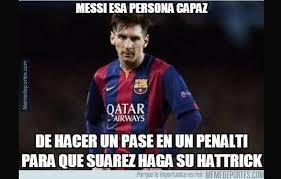 Memes Sobre Messi - messi y su磧rez memes sobre el penal indirecto que le anotaron al