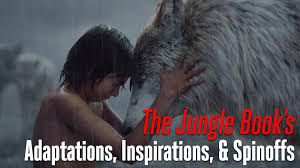 quote from jungle book the jungle book u0027 a history of adaptations inspirations and