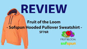 fruit of the loom sofspun hoodie review where to buy cheap