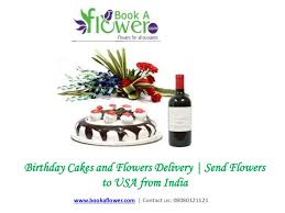 birthday cakes and flowers delivery send flowers to usa from india