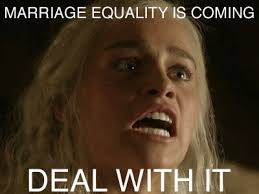 Anti Gay Meme - 17 game of thrones gifs reacting to anti gay marriage facebook