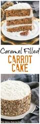 caramel filled carrot cake the classic loaded carrot cake with