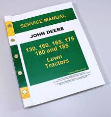 john deere 130 160 165 175 180 185 lawn tractor service repair