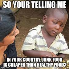 Healthy Food Meme - third world skeptical kid meme imgflip