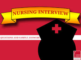 nursing interview questions and sample answers for new grads