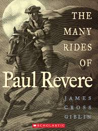 paul revere s ride book the many rides of paul revere by giblin scholastic