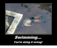 You Re Doing It Wrong Meme - swimming you re doing it wrong meme on sizzle