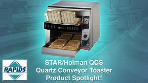 Holman Conveyor Toaster Star Holman Qcs Quartz Conveyor Toaster Spotlight Review From