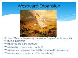 westward expansion learning target i can analyze primary sources