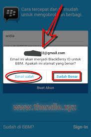 membuat akun gmail bbm 2 cara daftar akun bbm id di pc dan aplikasi android then die