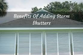 Storm Awnings Benefits Of Adding Storm Shutters East Coast Shutters And