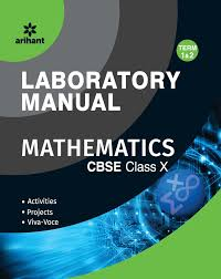laboratory manual mathematics class 10th term 1 u0026 2 activities