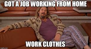 Working From Home Meme - business casual imgflip