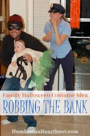 family halloween costume idea robbing the bank humble in a