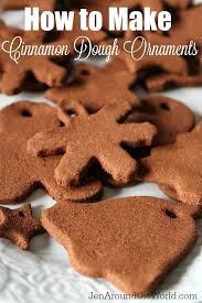how to make cinnamon dough ornaments jen around the world