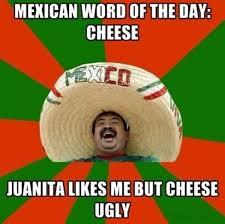 Mexican Meme - mexican meme