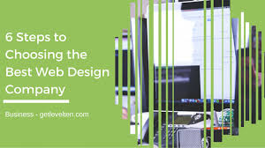6 steps to choosing the best web design company levelten dallas tx